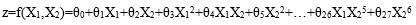 z=f(X1,X2)=θ0+θ1X1+θ2X2+θ3X12+θ4X1X2+θ5X22+…+θ26X1X25+θ27X26